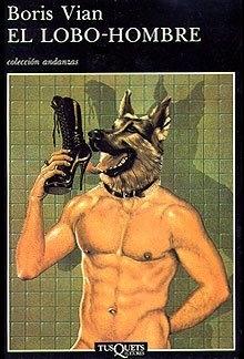 El lobo-hombre - Boris Vian