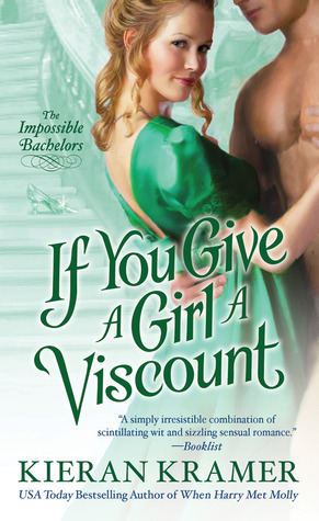 If You Give A Girl A Viscount (Impossible Bachelors, #4)
