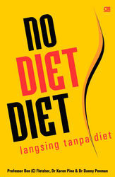 No Diet Diet: Langsing Tanpa Diet  by  Ben Fletcher