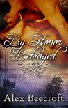 By Honor Betrayed