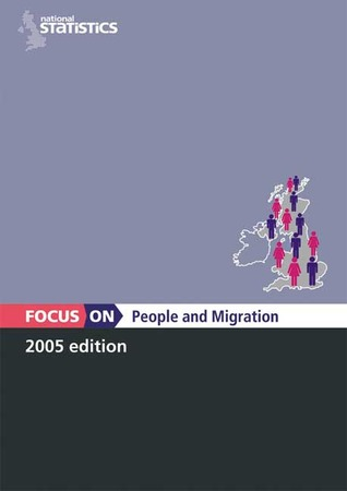 Focus on People and Migration  by  The Office for National Statistics