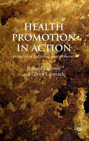 The Domains Approach to Community Empowerment: Health Promotion in Action Glenn Laverack