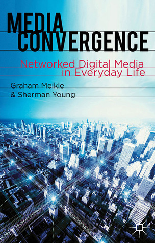 media convergence on how it affects everyday life