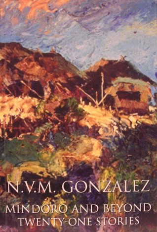 Mindoro and Beyond: Stories  by  N.V.M. Gonzalez