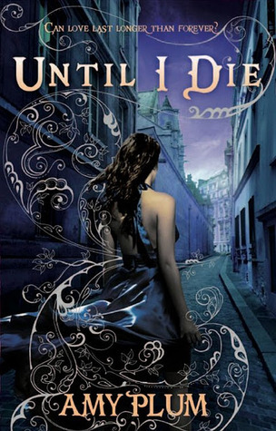Until I Die by Amy Plum book cover