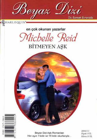 Bitmeyen Aşk  by  Michelle Reid