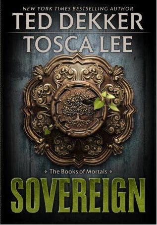 Sovereign (The Books of Mortals, #3)  by  Ted Dekker