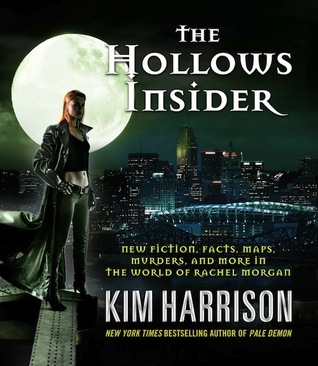 The Hollows Insider (2011) by Kim Harrison