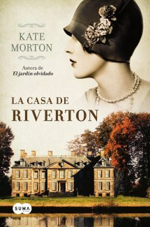 Reseña: La casa de Riverton - Kate Morton