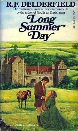 Long Summer Day by R.F. Delderfield