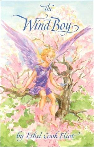 The Wind Boy Ethel Cook Eliot