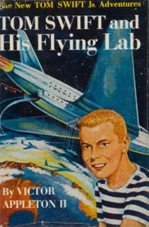 Tom Swift Jr. & His Flying Lab  by  Victor Appleton II