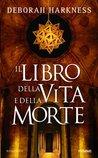 Il libro della vita e della morte (All Souls Trilogy, #1)
