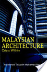 Malaysian Architecture: Crisis Within