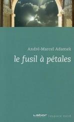 Le fusil à pétales  by  André-Marcel Adamek