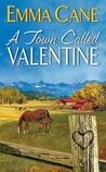 A Town Called Valentine (Valentine Valley #1)