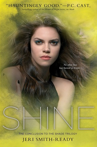 Shine (Shade, #3)  - Jeri Smith-Ready