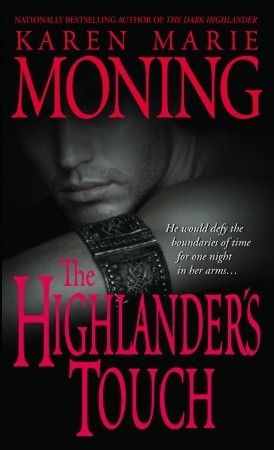 Book Review: Karen Marie Moning's The Highlander's Touch
