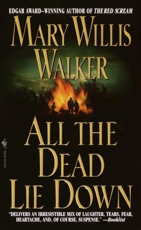 All the Dead Lie Down  (Molly Cates #3)  - Mary Willis Walker