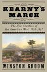 Kearny's March: The Epic Creation of the American West, 1846-1847
