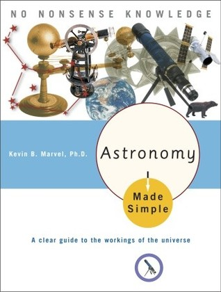 Astronomy Made Simple Kevin B. Marvel