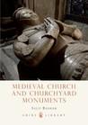 Medieval Church and Churchyard Monuments