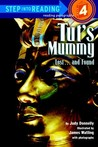 Tut's Mummy: Lost...and Found