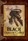 Black Dragon Codex (Dragon Codices, #3)