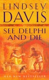 See Delphi and Die (Marcus Didius Falco, #17)