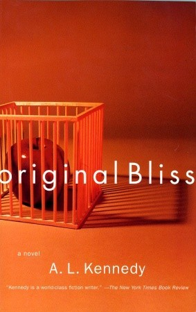 Original Bliss A. L. Kennedy