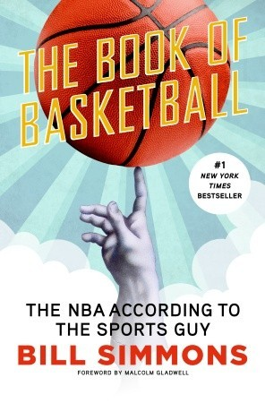 The Book of Basketball: The NBA According to The Sports Guy (Hardcover)