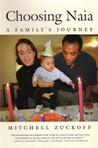 Choosing Naia: A Family's Journey
