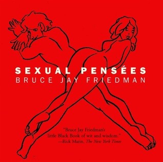 Sexual Pensees  by  Bruce Jay Friedman