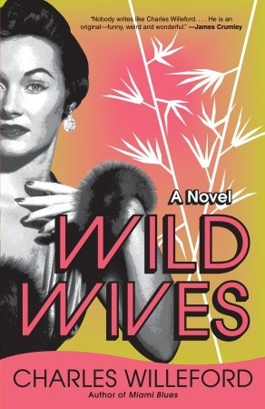 Book Review: Charles Willeford's Wild Wives