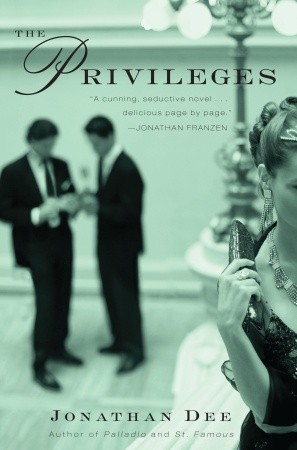The Privileges (2010) by Jonathan  Dee