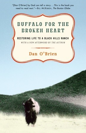 Book Review: Buffalo for the Broken Heart by Dan O'Brien