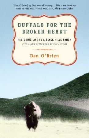 Book Review: Buffalo for the Broken Heart by Dan O'Brien