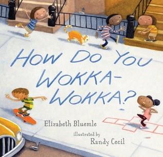 How Do You Wokka-Wokka? (2009)