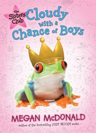 The Sisters Club: Cloudy with a Chance of Boys (The Sisters Club #3)  by Megan  <a class='fecha' href=