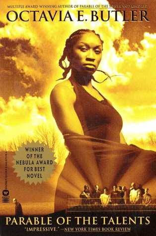 Parable of the Talents (Earthseed #2) - Octavia E. Butler