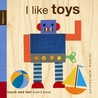 I Like Toys by Lorena Siminovich