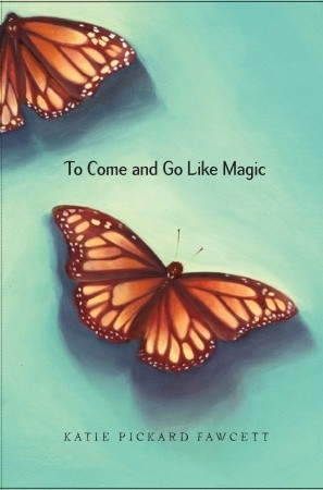To Come and Go Like Magic (2010)