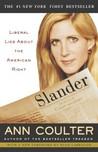 Slander by Ann Coulter