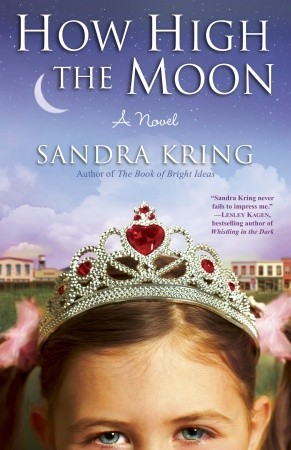 How High the Moon (2010) by Sandra Kring