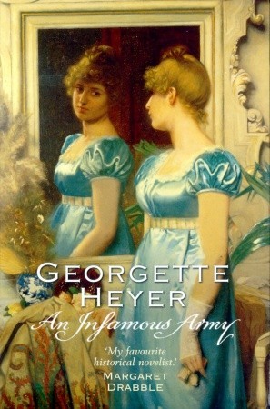 Georgette Heyer Regency Romance #2: 'An Infamous Army'