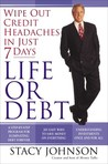 Life or Debt: A One-Week Plan for a Lifetime of Financial Freedom