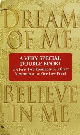 Dream of Me/Believe in Me (Viking & Saxon, #1 & #2)