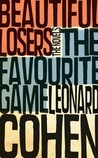 The Favourite Game/Beautiful Losers