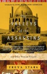 The Valleys of the Assassins: and Other Persian Travels
