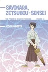 Sayonara, Zetsubou-Sensei: The Power of Negative Thinking Volume 4 (Sayonara, Zetsubou-Sensei #4)